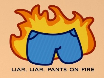 http://wonkybent.files.wordpress.com/2011/09/liar_liar_pants_on_fire1.jpg